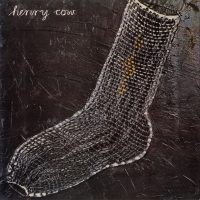 20170906Henry-Cow-Unrest